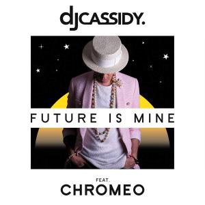 DJ-Cassidy-Future-Is-Mine-2015-1200x1200