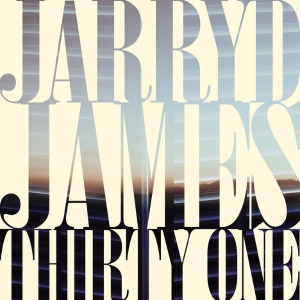 Jarryd_James_Thirty_One