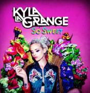 4. Kyla La Grange So Sweet